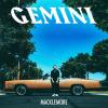 MACKLEMORE - Gemini (septembre 2017)