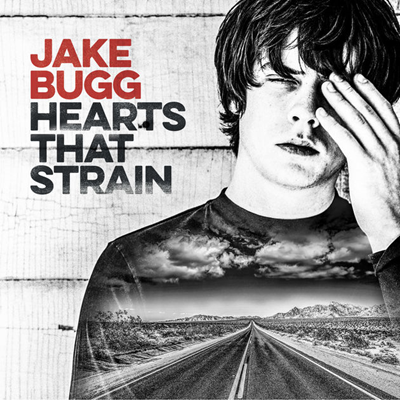 JAKE BUGG - Hearts that strain (septembre 2017)