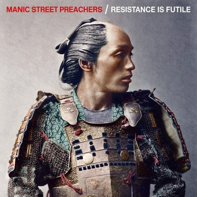 MANIC STREET PREACHERS - Resistance is futile (avril 2018)