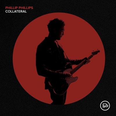 PHILLIP PHILLIPS - Collateral (janvier 2018)