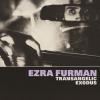 EZRA FURMAN - Transangelic Exodous (février 2018)