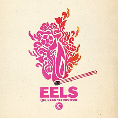 EELS - The deconstruction (avril 2018)