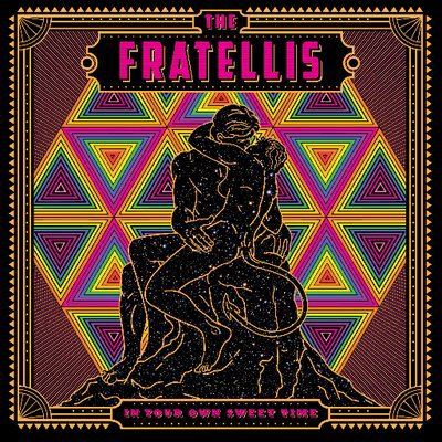 THE FRATELLIS - In Your Own Sweet Time (mars 2018)