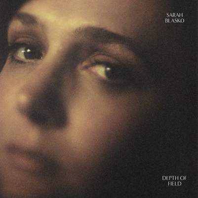 SARAH BLASKO - depth of field (février 2018)