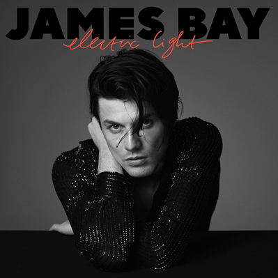 JAMES BAY - Electric Light (mai 2018)