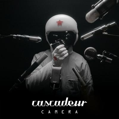 CASCADEUR - Camera (avril 2018)