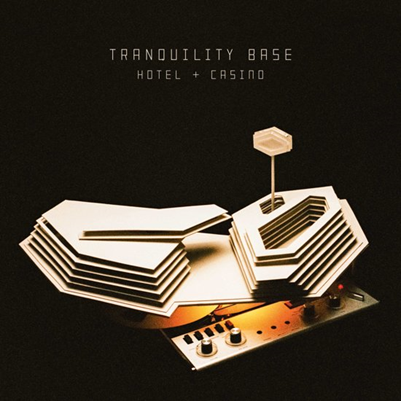 ARCTIC MONKEYS - Tranquility Base Hotel & Casino (mai 2018)