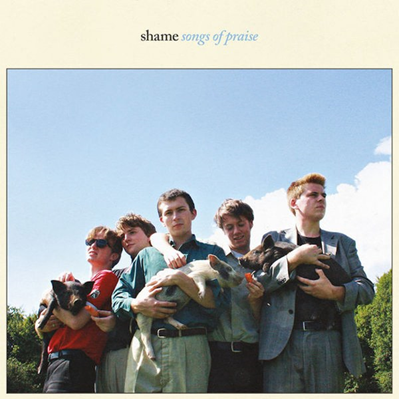 SHAME - Songs to praise (janvier 2018)