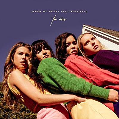 THE ACES - When my heart felt volcanic (avril 2018)