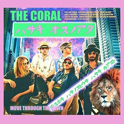 THE CORAL - Move through the dawn (aout 2018)