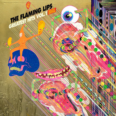 THE FLAMING LIPS - Greatest hits, vol 1 (juin 2018)