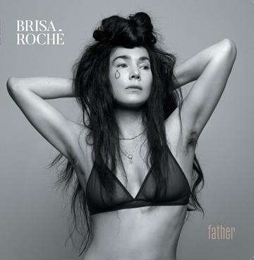 BRISA ROCHE - Father (mai 2018)