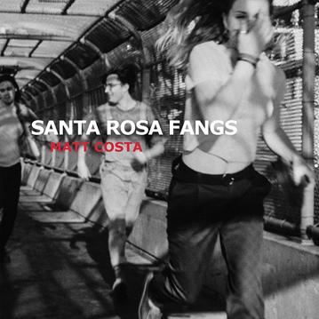 MATT COSTA - Santa Rosa Fang (mai 2018)