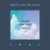 DEATH CAB FOR CUTIE - Thank you for today (aout 2018)