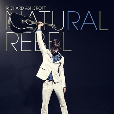 RICHARD ASHCROFT - Natural Rebel (octobre 2018)