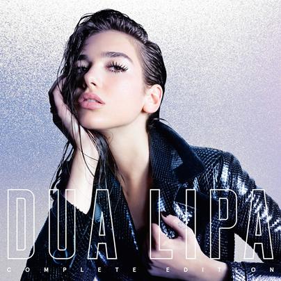 DUA LIPA - Dua Lipa (complete edition) (octobre 2018)