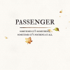 PASSENGER – Sometimes It's Something, Sometimes It's Nothing At All (mai 2019)