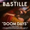 BASTILLE - Doom Days (juin 2019)