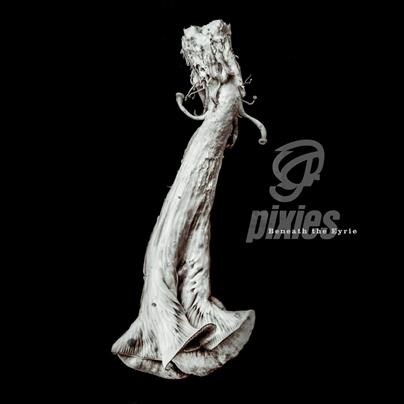 PIXIES - Beneath the Eyrie (septembre 2019)
