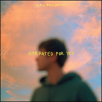 ALEC BENJAMIN - Narrated for You (novembre 2018)