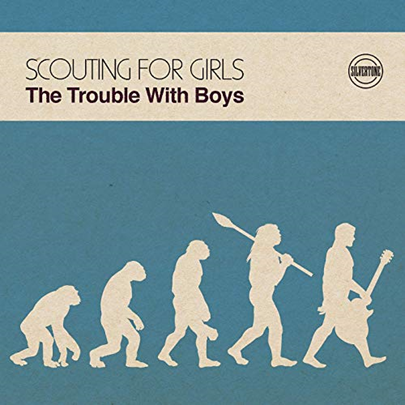 SCOUTING FOR GIRLS - the trouble with boys (septembre 2019)