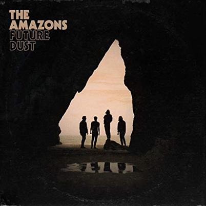 THE AMAZONS - future dust (mai 2019)