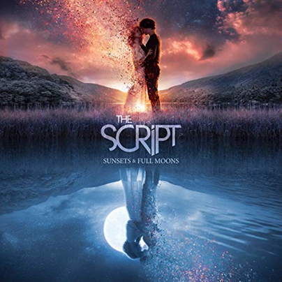 THE SCRIPT - Sunsets & Full Moons (novembre 2019)