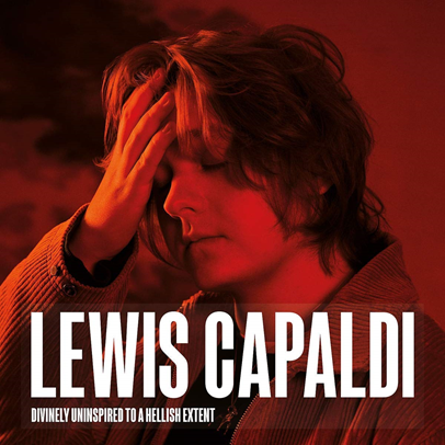 LEWIS CAPALDI -   Divinely Uninspired To A Hellish Extent (Extended Edition)  (novembre 2019)