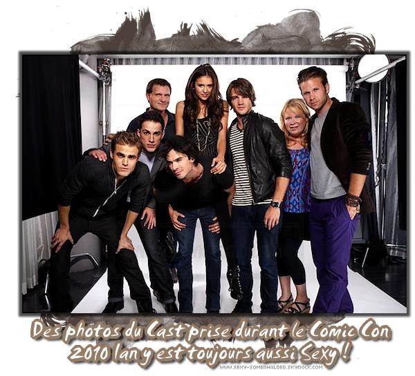 Photoshoot ♦ Découvrez de nouvelles photos du « Comic Con » de Ian et ses co-stars datant de Juillet 2010 &+
