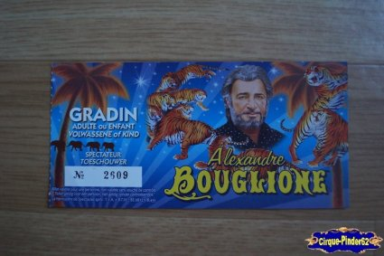 Ticket du Cirque Bouglione (Alexandre)