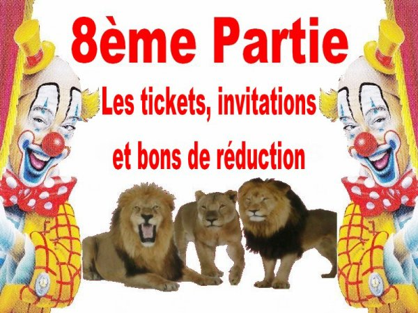 8ème partie: LES TICKETS, INVITATIONS et BONS DE REDUCTION