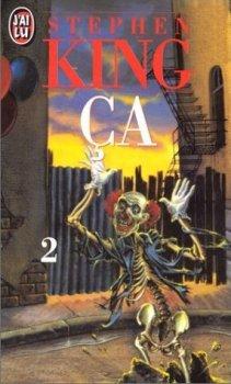 Ça, Tome 1 et 2 de Stephen King.