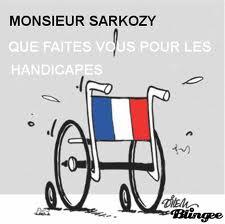 Sarko, que fais tu pour les personnes handicapées