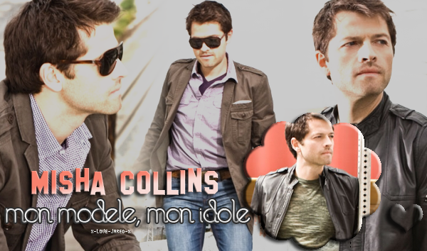 ~ Supernatural ♥ Misha, Jared et Jensen ; des anges du bonheur ♥ ~  ♦ Article spécial ; Misha Dmitri Tippens Krushnic ♥