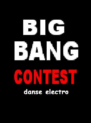 BIG BANG CONTEST- BATTLE DANSE ELECTRO