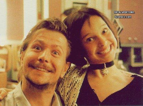 Photo coup de coeur : Natalie & Gary Oldman sur le tournage de Léon. Je trouve Natalie toute mimi. Votre Avis ?