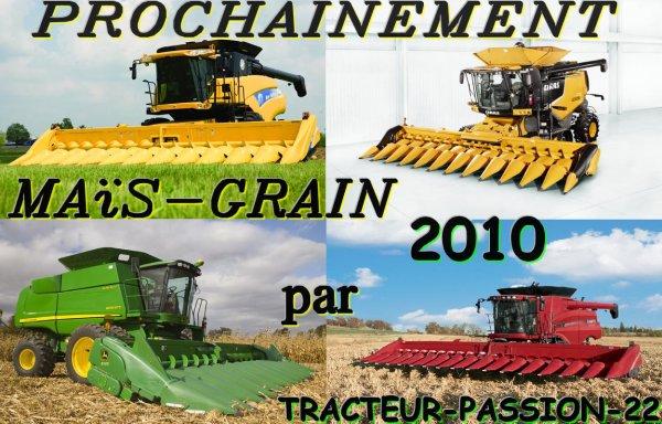 Maïs-Grain 2010 Bientôt