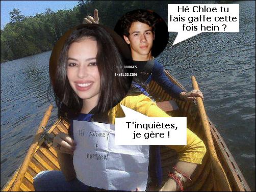 """TEXTE DE CHLO-BRIDGES TU PRENDS TU CRÉDITES !!!      Chloe aurait faillit tuer Nick Jonas !      .          Chloe s'est confiée au magazine PopStar, une fois le tournage de Camp Rock 2 terminé : « Nick et moi tournions une scène pour Camp Rock 2 tôt le matin près du lac. Il faisait froid, c'était humide, je pense qu'il avait plu.  Nous étions assis et à la fin de la scène il devait se lever et retourner dans son canoë. Moi, je devais me précipiter vers lui en lui disant un peu comme """"Oui c'est ça, va-t-en, va-t-en !"""" Et là, hum il est tombé dans le lac !  Et donc après cette """"fausse dispute"""" je crois que je l'ai vraiment poussé en fait. Je ne pense pas que j'ai fait exprès, ne pensez pas que c'était ma faute, mais je suis hantée par le fait que je pourrais avoir presque tué Nick Jonas ! »        TEXTE DE CHLO-BRIDGES TU PRENDS TU CRÉDITES !!!    On cherchait le boulet de Camp Rock 2 ? On l'a trouvé !       TEXTE DE CHLO-BRIDGES TU PRENDS TU CRÉDITES !!!"""
