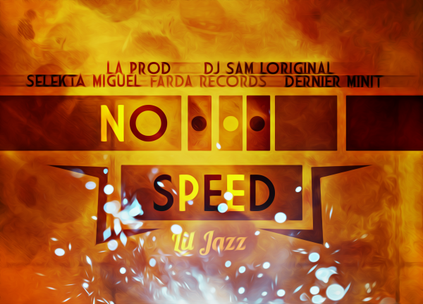 Lil Jazz_-_No speed (2013)
