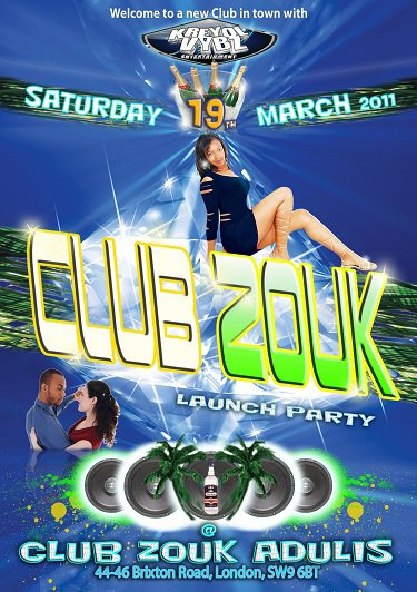 Launch Party of CLUB ZOUK ADULIS 2011- Sat 19th MARCH