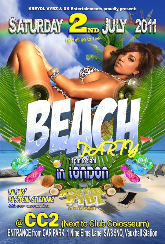 SAT 2nd JULY 2011: BEACH PARTY in London- LA BEACH de LONDRES @ CC2 next to Club COLOSSEUM