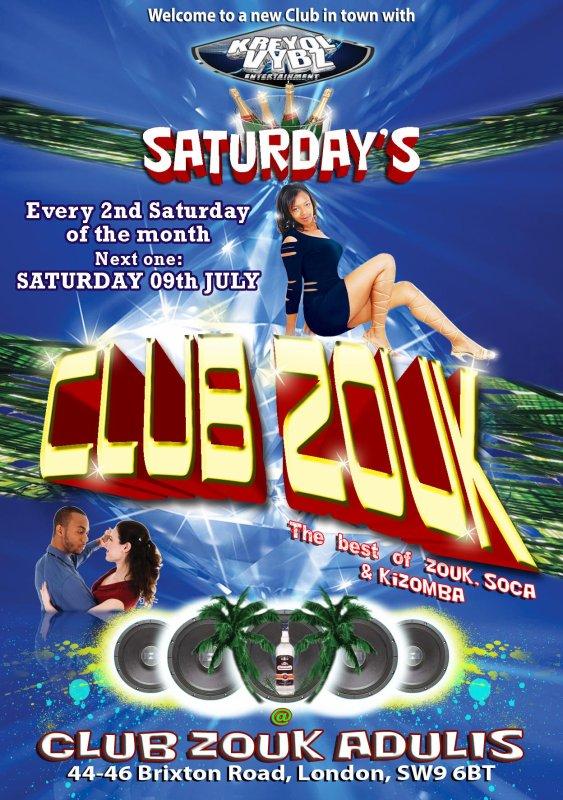 CLUB ZOUK Adulis SATURDAY's, every 2nd Saturday ofthe month, back SAT 9th July 2011,with DJ ANAS (Moonlighting) & NINJAMAN LLOYD
