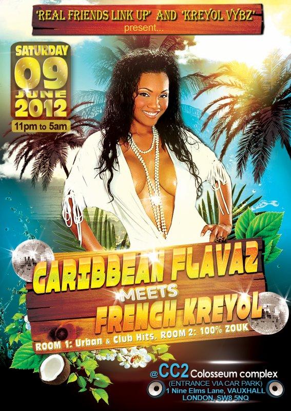 CARIBBEAN FLAVAZ meets FRENCH KREYOL - SAMEDI 09 Juin 2012