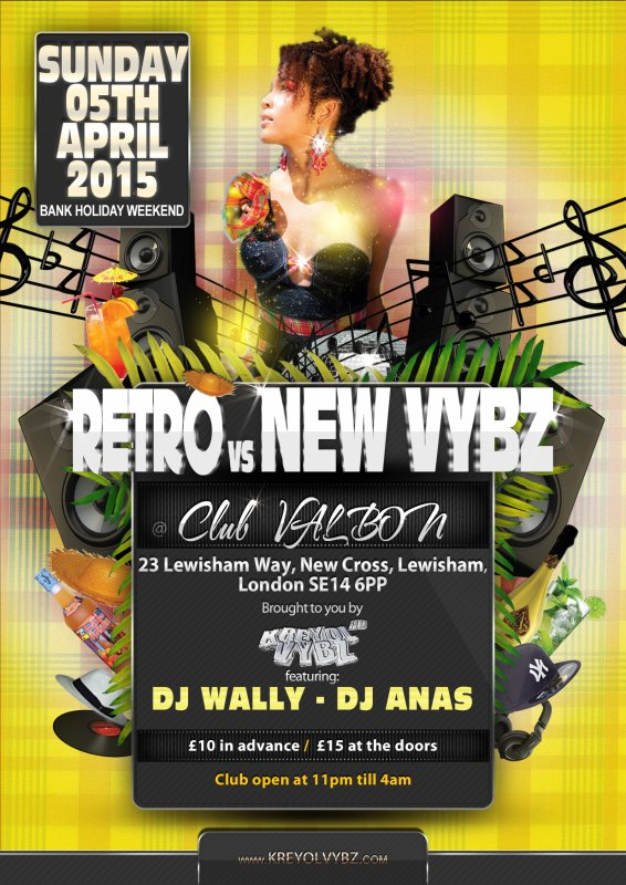 RETRO vs NEW VYBZ a Londres -DIMANCHE 05 Avril 2015