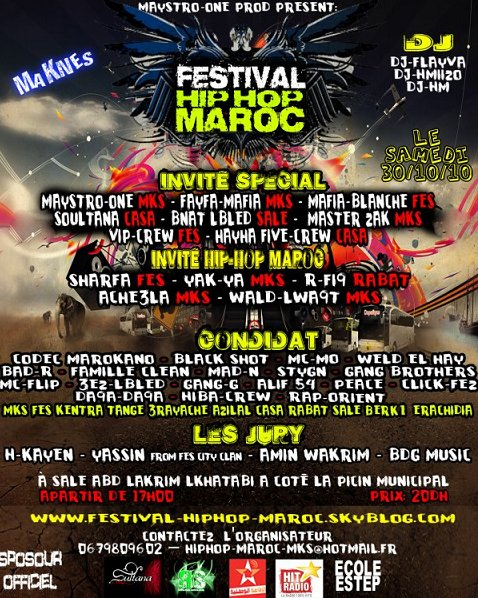 RAP-ORIENT  Invité A Festival [Hip-Hop Maroc] MAKnes Le 30 Octobre 2010