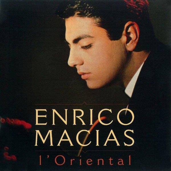 1962     Enrico Macias - l'Oriental