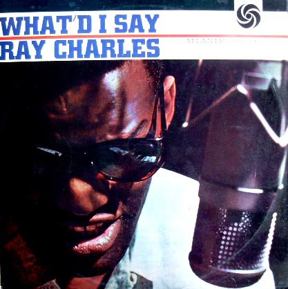 1959    What'd I Say - Ray Charles (rare, original version with intro)