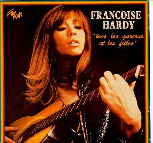 1962    Tous les garcons et les filles -  Francoise Hardy