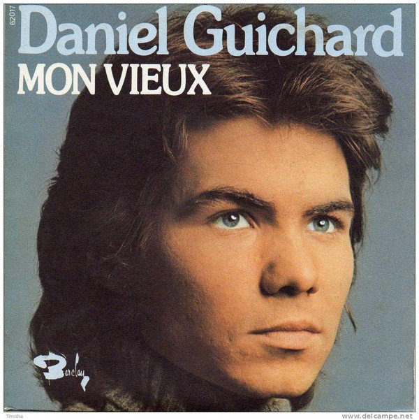 1974   Daniel GUICHARD - Mon vieux