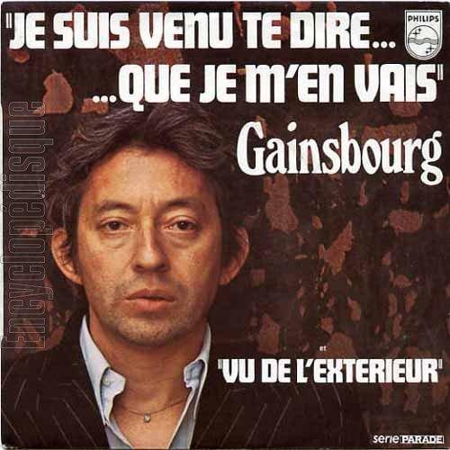 1973  Serge Gainsbourg je suis venu te dire